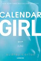 Calendar Girl: Juni - Audrey Carlan