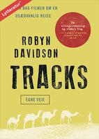 Tracks - egne veje - Robyn Davidson