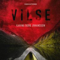 Vilse - Karina Berg Johansson, Karina Berg