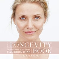 The Longevity Book - Cameron Diaz