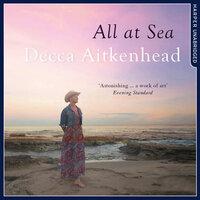 All at Sea - Decca Aitkenhead