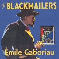 The Blackmailers - Émile Gaboriau