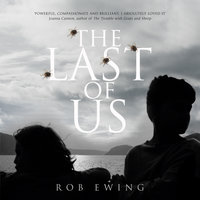 The Last of Us - Rob Ewing