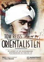 Orientalisten - mysteriet om Lev Nussimbaums besynderlige og farlige liv - Tom Reiss