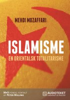 Islamisme - en orientalsk totalitarisme - Mehdi Mozaffari