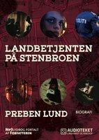 Landbetjenten på stenbroen - Preben Lund