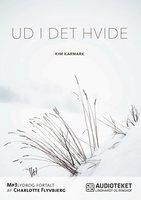 Ud i det hvide - Kim Karmark