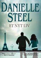 Et nyt liv - Danielle Steel