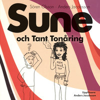 Sune och Tant Tonåring - Anders Jacobsson,Sören Olsson