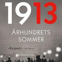 1913 - Århundrets sommer - Florian Illies