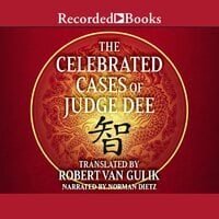 The Celebrated Cases of Judge Dee - Robert van Gulik