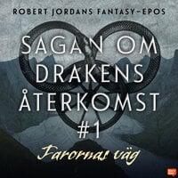 Farornas väg - Robert Jordan