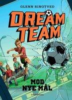 Dreamteam 1 - Mod nye mål - Glenn Ringtved