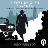 A Very English Scandal - John Preston