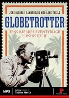 Globetrotter - Jens Bjerre, Lone Theils