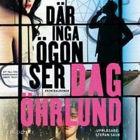 Där inga ögon ser - Dag Öhrlund