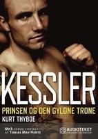 Kessler - prinsen og den gyldne trone - Kurt Thyboe
