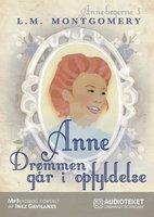 Anne – Drømmen går i opfyldelse - L.M. Montgomery