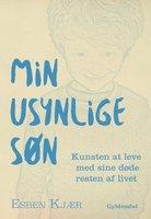 Min usynlige søn - Esben Kjær