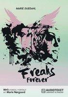 Freaks Forever - Marie Duedahl