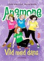 Anemone 3 - Vild med dans - Lene møller Jørgensen