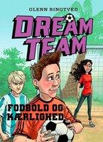 Dreamteam 6 - Fodbold og kærlighed - Glenn Ringtved