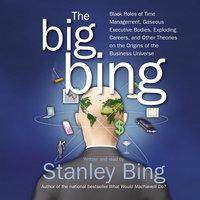 The Big Bing - Stanley Bing
