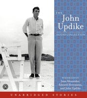 The John Updike Audio Collection - John Updike