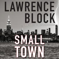Small Town - Lawrence Block