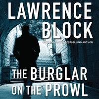 The Burglar on the Prowl - Lawrence Block