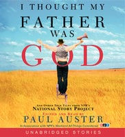 I Thought My Father Was God - Paul Auster