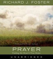 Prayer Selections - Richard J. Foster