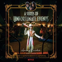 Series of Unfortunate Events #9: The Carnivorous Carnival - Lemony Snicket