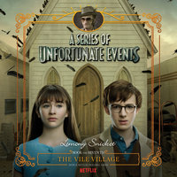 Series of Unfortunate Events #7: The Vile VillageDA - Lemony Snicket