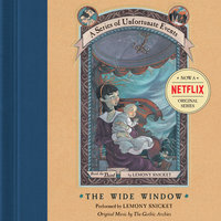 Series of Unfortunate Events #3: The Wide Window - Lemony Snicket