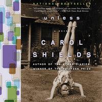 Unless - Carol Shields