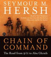 Chain of Command - Seymour M. Hersh