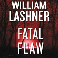 Fatal Flaw - William Lashner