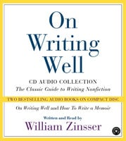 On Writing Well Audio Collection - William Zinsser
