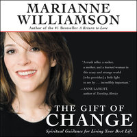 The Gift of Change - Marianne Williamson