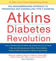 Atkins Diabetes Revolution - Robert C. Atkins (M.D.)