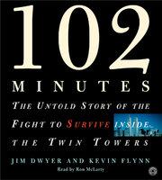 102 Minutes - Kevin Flynn, Jim Dwyer