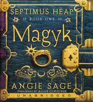 Magyk - Septimus Heap - Angie Sage
