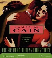 The Postman Always Rings Twice - James Cain
