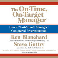 The On-Time, On-Target Manager - Ken Blanchard