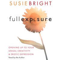 Full Exposure - Susie Bright