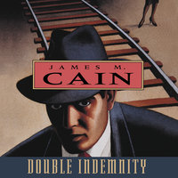 Double Indemnity - James Cain