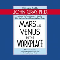 Mars and Venus in the Workplace - John Gray