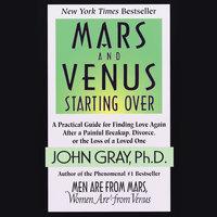 Mars and Venus Starting Over - John Gray
