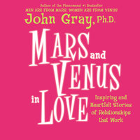 Mars and Venus in Love - John Gray